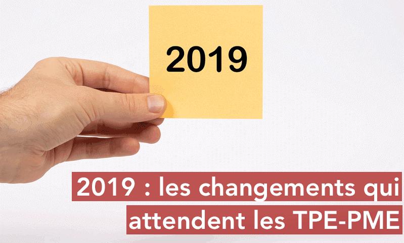 2019 changement dispositif tpe pme